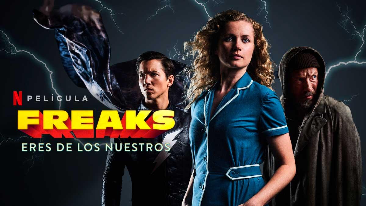 Freaks-Eres-de-los-Nuestros-Netflix-Imag